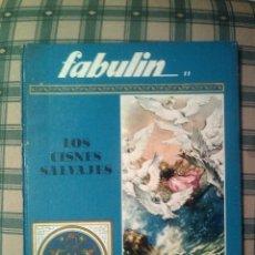 Libros de segunda mano: COLECCION FABULIN 11 550 GRAMOS BUEN ESTADO LOS CISNES SALVAJES CODEX. Lote 56156566