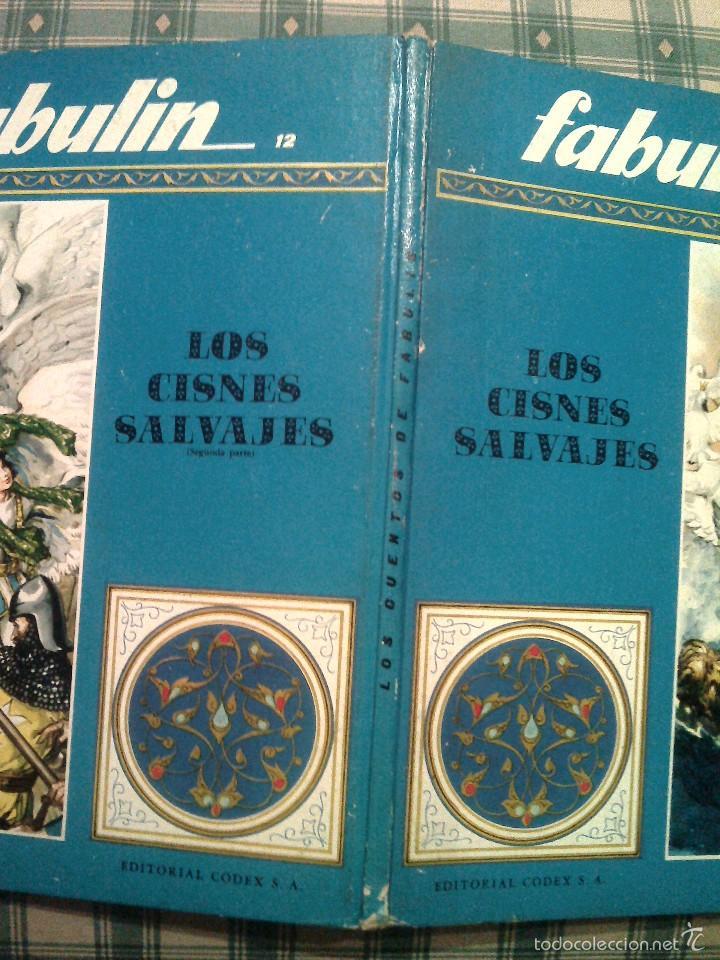 Libros de segunda mano: COLECCION FABULIN 11 550 GRAMOS BUEN ESTADO LOS CISNES SALVAJES CODEX - Foto 3 - 56156566