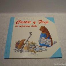 Libros de segunda mano: CASTOR Y FRIP LO REPARAN TODO - LARS KLINTING - ZENDRERA ZARIQUIEY 1999. Lote 229123575
