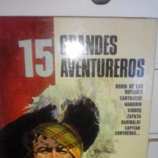 Libros de segunda mano: 15 GRANDES AVENTUREROS - PUBLICACION FHER. Lote 56277725