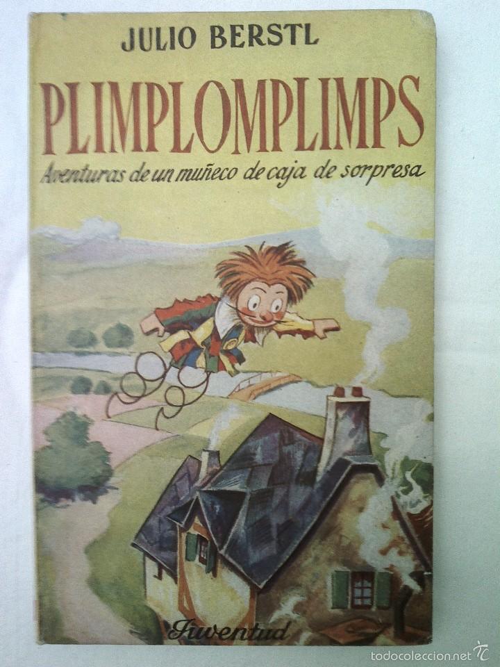CUENTO PLIMPLOMPLIMPS 1ª EDICION JUVENTUD 1952 BUEN ESTADO 350 GRAMOS 23X14 CMS ILUST 128 PGS (Libros de Segunda Mano - Literatura Infantil y Juvenil - Cuentos)