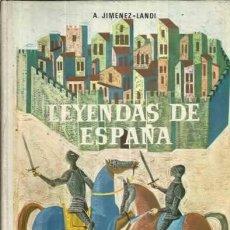 Libros de segunda mano: LEYENDAS DE ESPAÑA. EDITORIAL AGUILAR. Lote 278317218