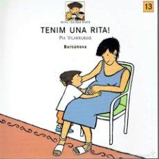 Libros de segunda mano: TENIM UNA RITA!. - PÍA VILARRUBIAS... Lote 56360357