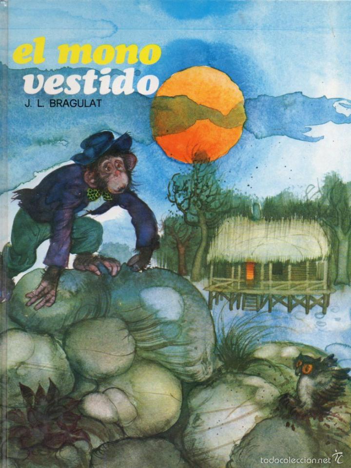 BRAGULAT : EL MONO VESTIDO (ESMERALDA SUSAETA, 1974) (Libros de Segunda Mano - Literatura Infantil y Juvenil - Cuentos)
