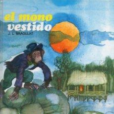 Libros de segunda mano: BRAGULAT : EL MONO VESTIDO (ESMERALDA SUSAETA, 1974). Lote 111550155