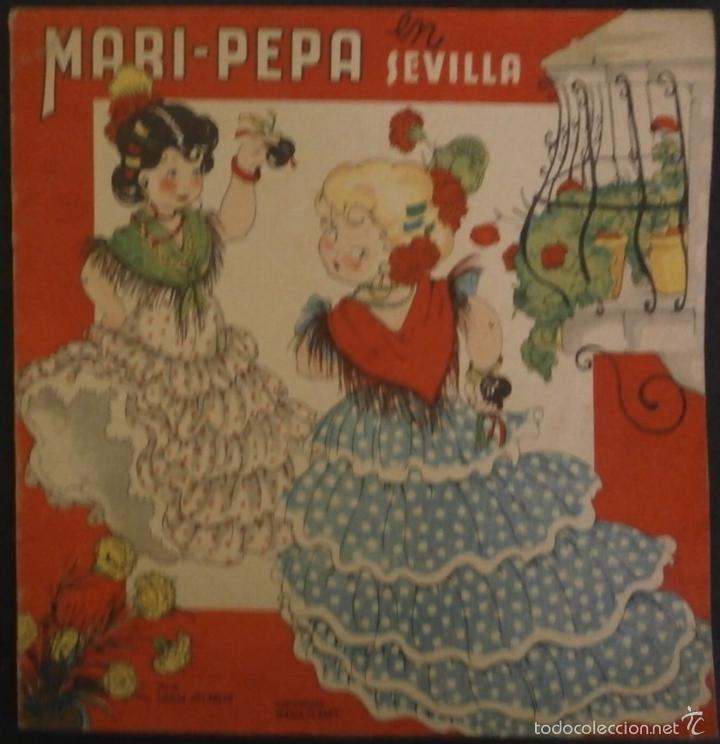 MARI PEPA EN SEVILLA.- TEXTO, EMILIA COTARELO. ILUSTRACIONES , MARIA CLARET. (Libros de Segunda Mano - Literatura Infantil y Juvenil - Cuentos)