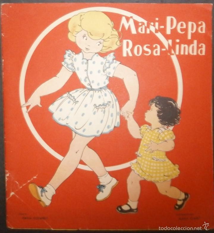 MARI PEPA ROSA LINDA.- TEXTO, EMILIA COTARELO. ILUSTRACIONES , MARIA CLARET. 1951. (Libros de Segunda Mano - Literatura Infantil y Juvenil - Cuentos)