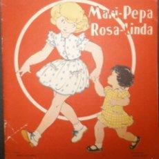 Libros de segunda mano: MARI PEPA ROSA LINDA.- TEXTO, EMILIA COTARELO. ILUSTRACIONES , MARIA CLARET. 1951.. Lote 56573349