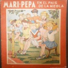 Libros de segunda mano: MARI PEPA EN EL PAIS DE LA NIEBLA.- TEXTO, EMILIA COTARELO. ILUSTRACIONES , MARIA CLARET.. Lote 56573786