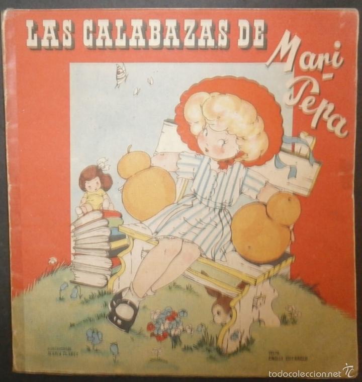 LAS CALABAZAS DE MARI PEPA.- TEXTO, EMILIA COTARELO. ILUSTRACIONES , MARIA CLARET. (Libros de Segunda Mano - Literatura Infantil y Juvenil - Cuentos)