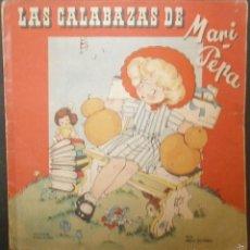 Libros de segunda mano: LAS CALABAZAS DE MARI PEPA.- TEXTO, EMILIA COTARELO. ILUSTRACIONES , MARIA CLARET.. Lote 56574276