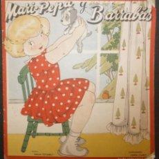 Libros de segunda mano: MARI PEPA Y BARRABAS.- TEXTO, EMILIA COTARELO. ILUSTRACIONES , MARIA CLARET. 1951.. Lote 56574521