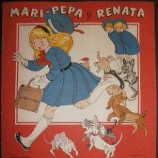 Libros de segunda mano: MARI PEPA Y RENATA.- TEXTO, EMILIA COTARELO. ILUSTRACIONES , MARIA CLARET. 1953. CON RECORTABLE.. Lote 56574824