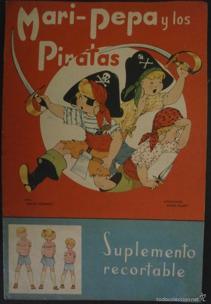 MARI PEPA Y LOS PIRATAS.- TEXTO, EMILIA COTARELO. ILUSTRACIONES , MARIA CLARET. (Libros de Segunda Mano - Literatura Infantil y Juvenil - Cuentos)