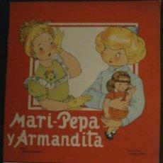 Libros de segunda mano: MARI PEPA Y ARMANDITA.- TEXTO, EMILIA COTARELO. ILUSTRACIONES , MARIA CLARET. CON RECORTABLE.. Lote 56575055