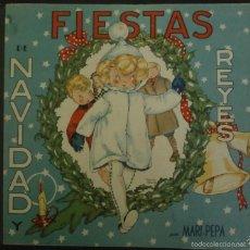 Libros de segunda mano: FIESTAS DE NAVIDAD Y REYES POR MARI PEPA / E. COTARELO. SAN SEBASTIAN : VALVERDE. 23X24CM. 36 P. Lote 56575579