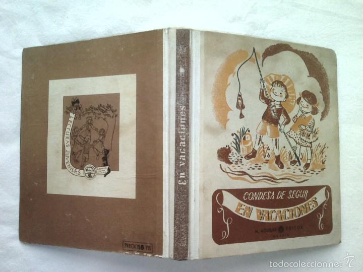 CUENTO EN VACACIONES BLAS CONDESA DE SEGUR AGUILAR 350 GRS AÑOS 40 (Libros de Segunda Mano - Literatura Infantil y Juvenil - Cuentos)