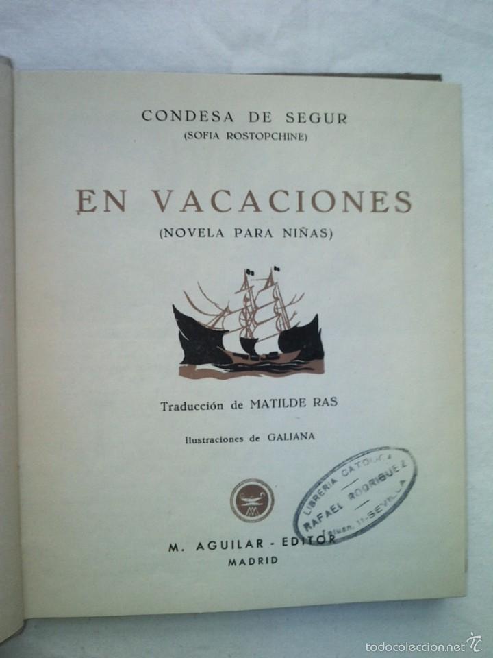 Libros de segunda mano: CUENTO EN VACACIONES BLAS CONDESA DE SEGUR AGUILAR 350 GRS AÑOS 40 - Foto 2 - 56639820