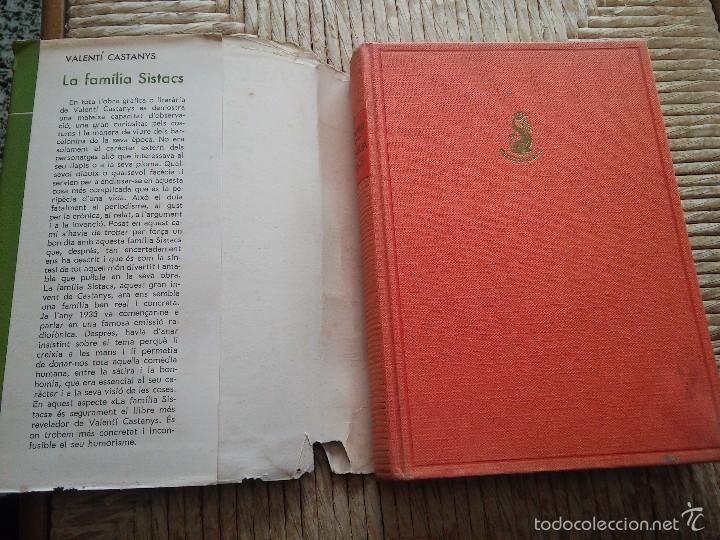 Libros de segunda mano: LA FAMILIA SISTACS - VALENTI CASTANYS - AÑO 1965 - EDICIONES DESTINO - Foto 2 - 56650671