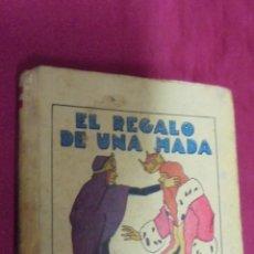 Libros de segunda mano: EL REGALO DE UNA HADA. CUENTO DE CALLEJA. ILUSTRACIONES DE M. ANGEL. EDITORIAL SATURNINO CALLEJA.. Lote 56669182