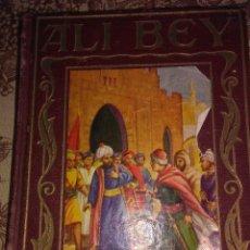 Libros de segunda mano: ALI-BEY. Lote 56815142