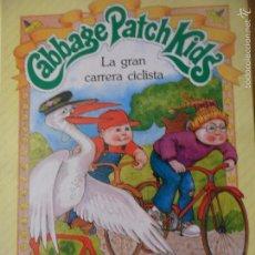Libros de segunda mano: CABBAGE PATCH KIDS - LA GRAN CARRERA CICLISTA - UN LIBRO DE CUENTOS PARKER 1984- MUÑECAS REPOLLO. Lote 89248399