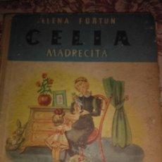 Libros de segunda mano: CELIA MADRECITA. Lote 56973647