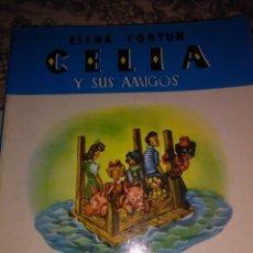 Libros de segunda mano: CELIA Y SUS AMIGOS. Lote 56973667