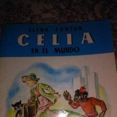 Libros de segunda mano: CELIA EN EL MUNDO. Lote 56973682