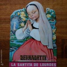Libros de segunda mano: GRACIOSO CUENTO TROQUELADO INFANTIL BERNADETTE, LA SANTITA DE LOURDES, AURORA DIAZ. Lote 57045149