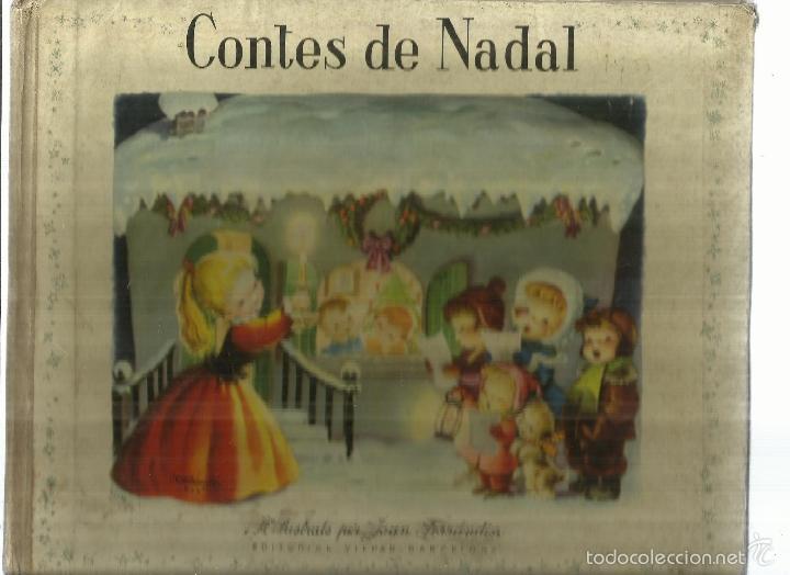 CONTES DE NADAL. ILUSTRACIONES PER JOAN FERRÁDIZ. EDITORIAL VILCAR. BARCELONA. 1959 (Libros de Segunda Mano - Literatura Infantil y Juvenil - Cuentos)