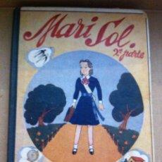 Libros de segunda mano: MARI SOL 2 PARTE JOSEFINA ÁLVAREZ DE CÁNOVAS 1943. Lote 123900550