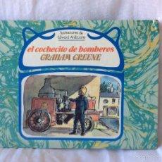 Libros de segunda mano: CUENTO DE GRAHAM GREENE, EL COCHECITO DE BOMBEROS. Lote 57132490