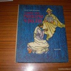 Libros de segunda mano: COLECCION EL GLOBO DE COLORES LIBRO DEL PRINCIPIO Y DEL FIN EDITA AGUILAR . Lote 57179616