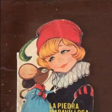 Libros de segunda mano: CUENTO INFANTIL. LA PIEDRA MARAVILLOSA. MARIA PASCUAL CUENTOS TORAY. 1969. Lote 57276406
