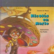 Libros de segunda mano: NICOLAS EN MARTE /POR: CARMEN DE YBARRA -ILUSTRACIONES: TEO PUEBLA , EDITA : EVEREST 1980. Lote 57305156