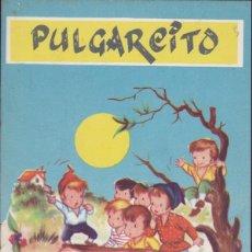 Libros de segunda mano: CUENTO PULGARCITO EDITORIAL CERVANTES . Lote 57305833