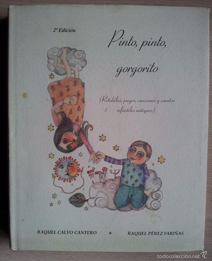PINTO, PINTO, GORGORITO - EDICIONES SAMER - 2ª EDICION (Libros de Segunda Mano - Literatura Infantil y Juvenil - Cuentos)