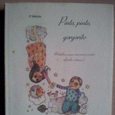 Libros de segunda mano: PINTO, PINTO, GORGORITO - EDICIONES SAMER - 2ª EDICION. Lote 57454383