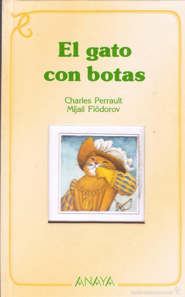 EL GATO CON BOTAS - CHARLES PERRAULT Y MIJAIL FIÓDOROV - EDT. ANAYA, 1ª ED. 1988. (Libros de Segunda Mano - Literatura Infantil y Juvenil - Cuentos)