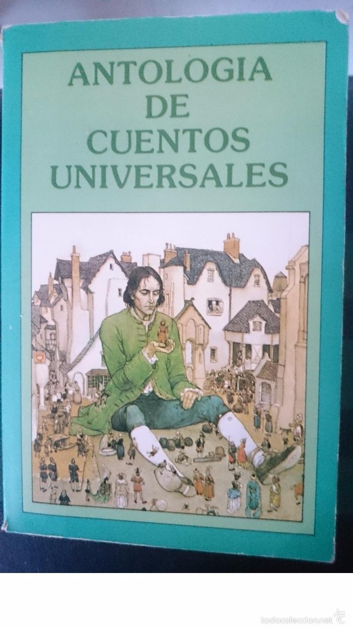 ANTOLOGIA DE CUENTOS UNIVERSALES ---- REFM1E2 (Libros de Segunda Mano - Literatura Infantil y Juvenil - Cuentos)