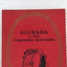Libros de segunda mano: ALI - BABA Y LOS CUARENTA LADRONES. -.EDITORIAL BRUGUERA.-. Lote 57616462