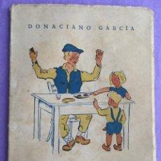 Cuentos de Sano Humor - Donaciano García - Campurrianos (Campoo - Reinosa - Cantabria) - Año 1953