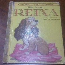 Libros de segunda mano: PEQUEÑO LIBRO DORADO, REINA, DE LA PELICULA LA DAMA Y EL VAGABUNDO, DE 1956. Lote 57667057