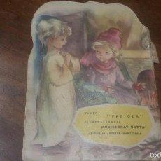 Libros de segunda mano: LA NIÑA DE LOS MITONES, EDITORIAL ARTIGAS, DE 1960, COLECCION QUERUBIN AZUL, TROQUELADOS.. Lote 171615885