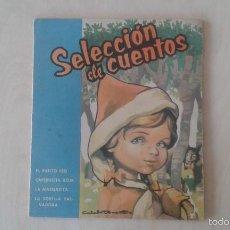 Libros de segunda mano: SELECCIÓN DE CUENTOS - ED. GAISA - VALENCIA, 1960 - ( PATITO FEO, CAPERUCITA ROJA, LA MARGARITA... ). Lote 57672088