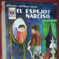 Libros de segunda mano: EL ESPEJO DE NARCISO POR ALFONSO MARTÍNEZ MENA DE ED. DONCEL EN MADRID 1962 PRIMERA EDICIÓN. Lote 57673665