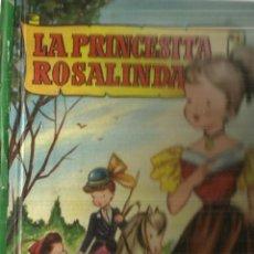 Libros de segunda mano: LA PRINCESA ROSALINDA. EDICIONES BRUGUERA. BARCELONA. 1959. Lote 57702932