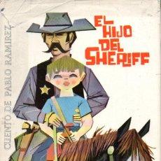 Libros de segunda mano: PABLO RAMÍREZ : EL HIJO DEL SHERIFF (MOLINO, 1961). Lote 57749845