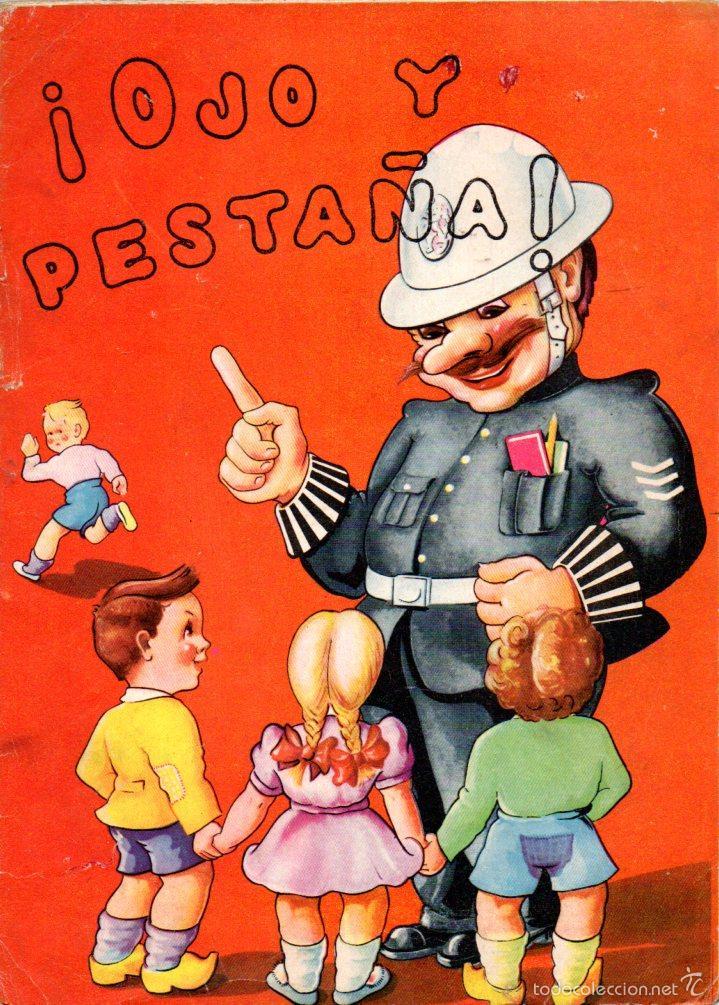 OJO Y PESTAÑA - LAS SEÑALES DE TRÁFICO PARA NIÑOS (ORBIS, 1956) (Libros de Segunda Mano - Literatura Infantil y Juvenil - Cuentos)